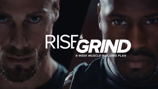 Program Overview | Rise & Grind: Six-Week Muscle-Building Plan