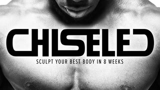 Chiseled | 8-Week Training Program Trailer